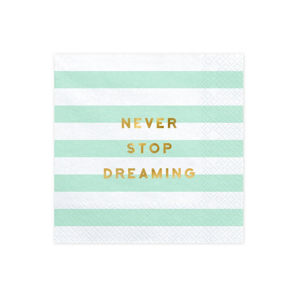Napkins Yummy - Never stop dreaming, mint, 33x33cm (1 pkt / 20 p